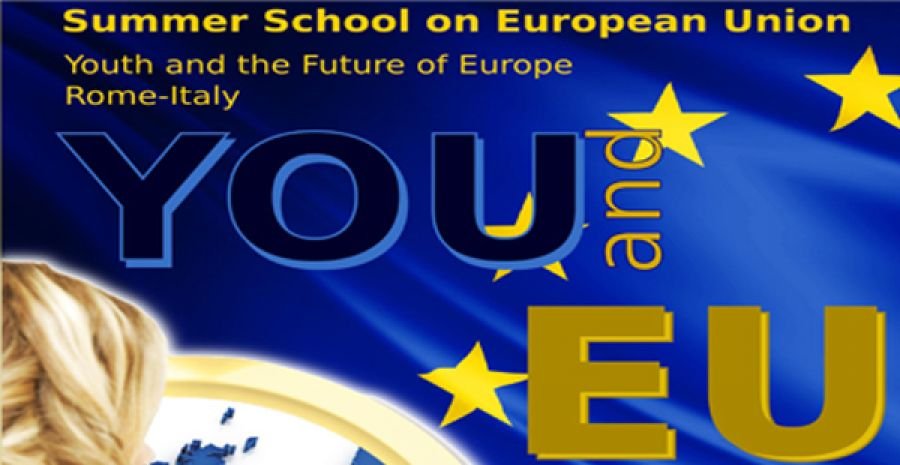 "Summer School on European Union  Youth and the Future of Europe ""YOU and EU"""